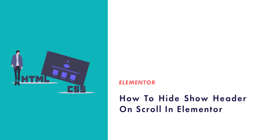 How To Hide Show Header On Scroll In Elementor
